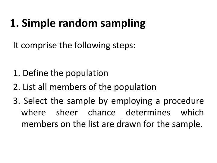 1. Simple random sampling