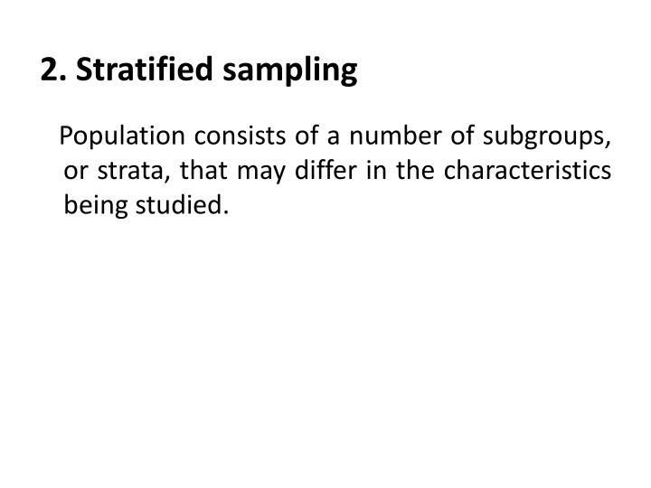 2. Stratified sampling