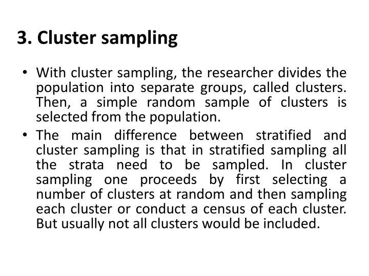 3. Cluster sampling