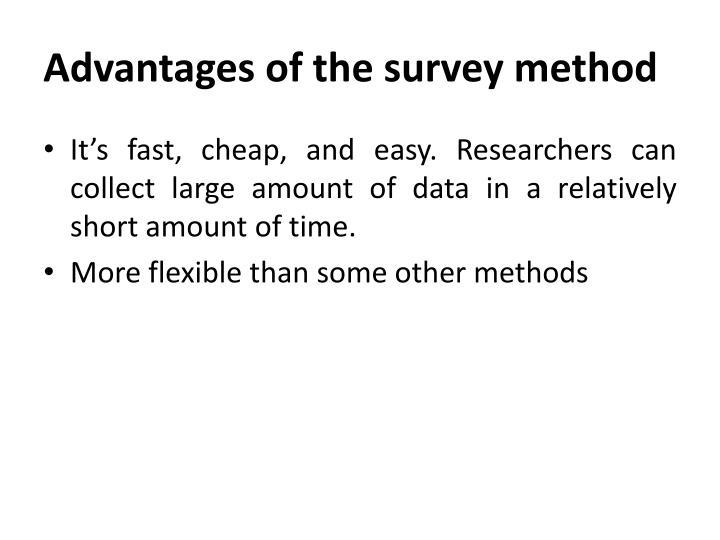 Advantages of the survey method