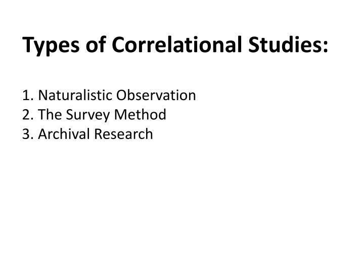 Types of Correlational Studies:
