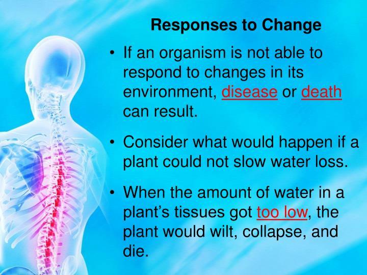 Responses to Change