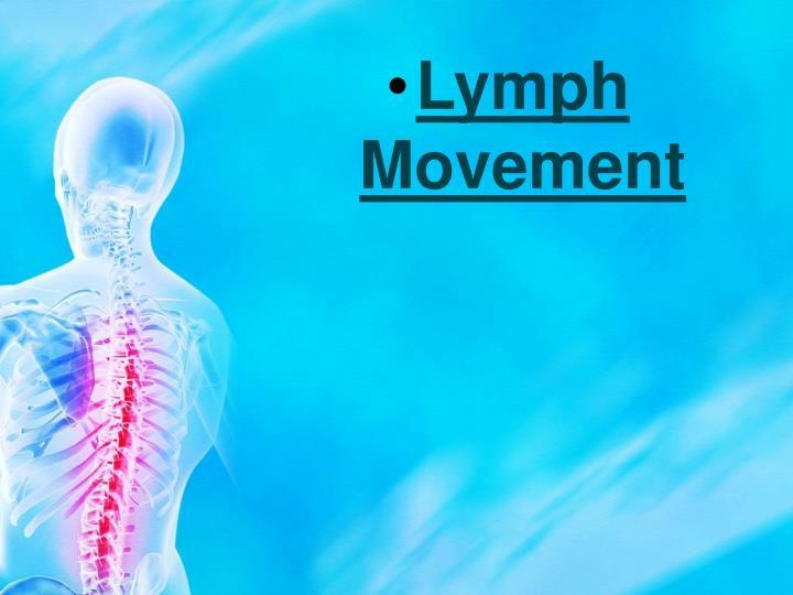 Lymph Movement