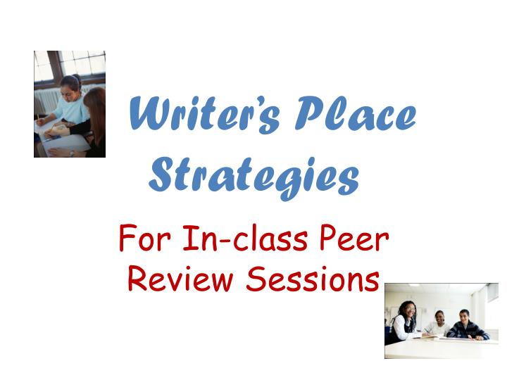 Writer s place strategies