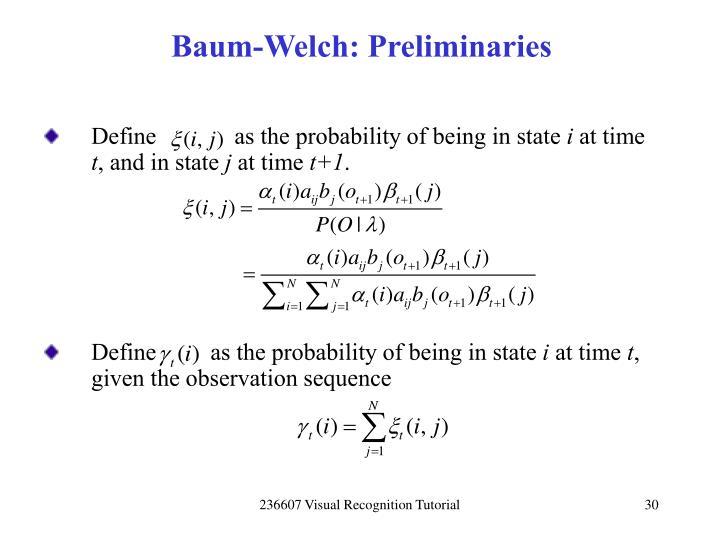Baum-Welch: Preliminaries