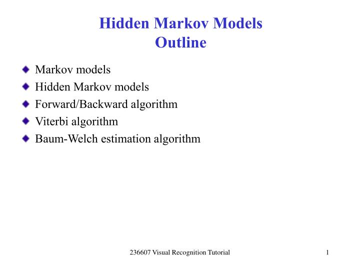 Hidden markov models outline