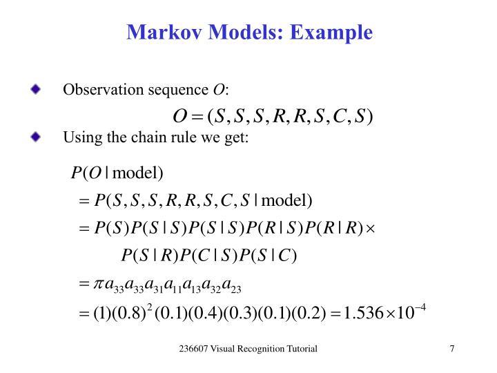 Markov Models: Example