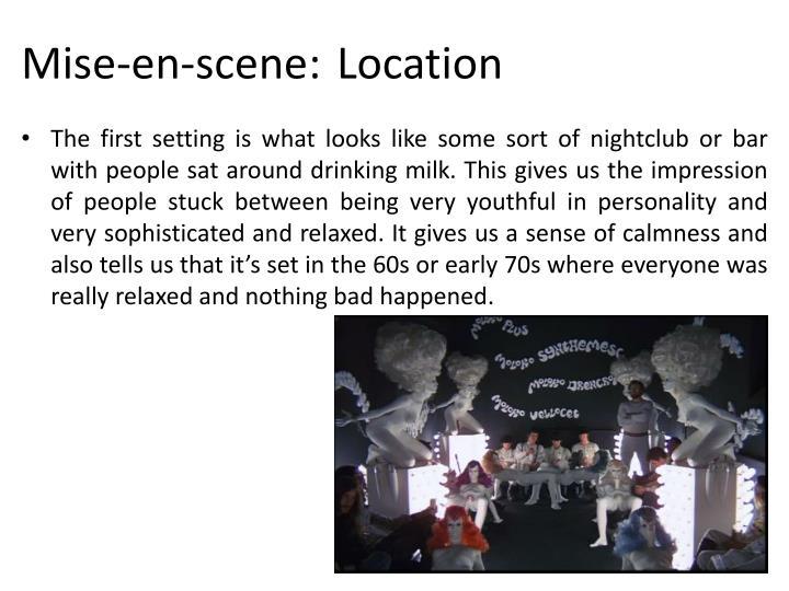 Mise-en-scene:Location
