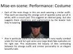 mise en scene performance costume