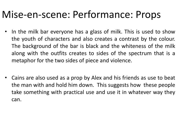 Mise-en-scene: Performance: Props