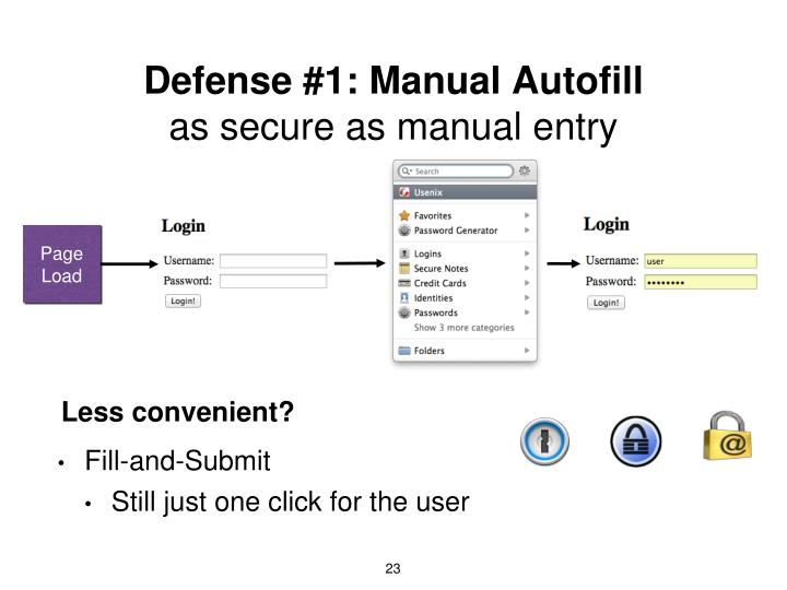 Defense #1: Manual Autofill