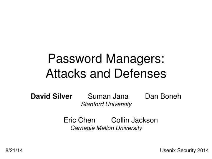 Password managers attacks and defenses