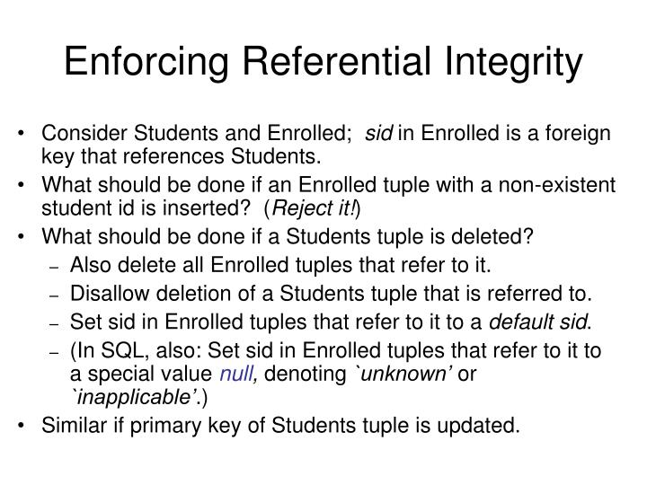 Enforcing Referential Integrity