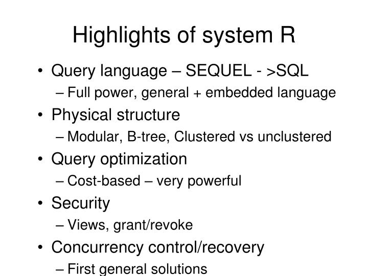 Highlights of system R