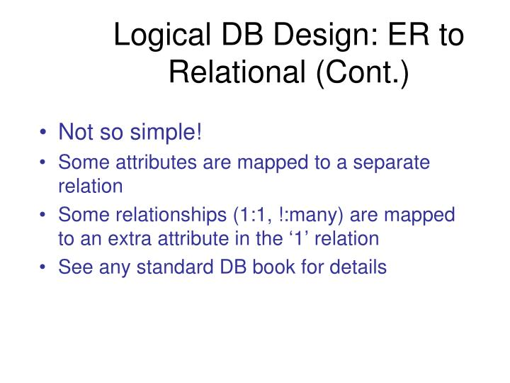 Logical DB Design: ER to Relational (Cont.)
