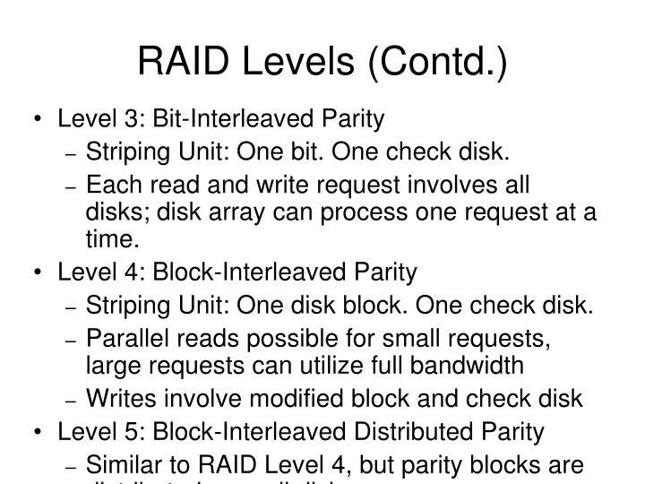 RAID Levels (Contd.)