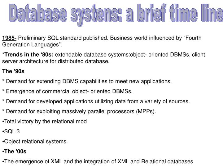 Database systens: a brief time line