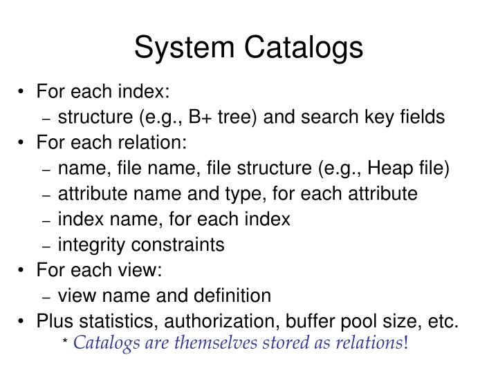 System Catalogs