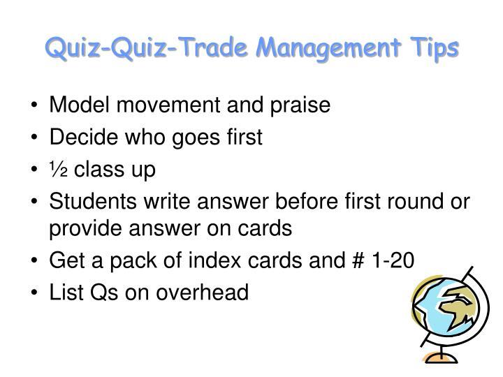 Quiz-Quiz-Trade Management Tips