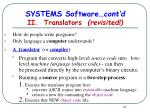 systems software cont d ii translators revisited
