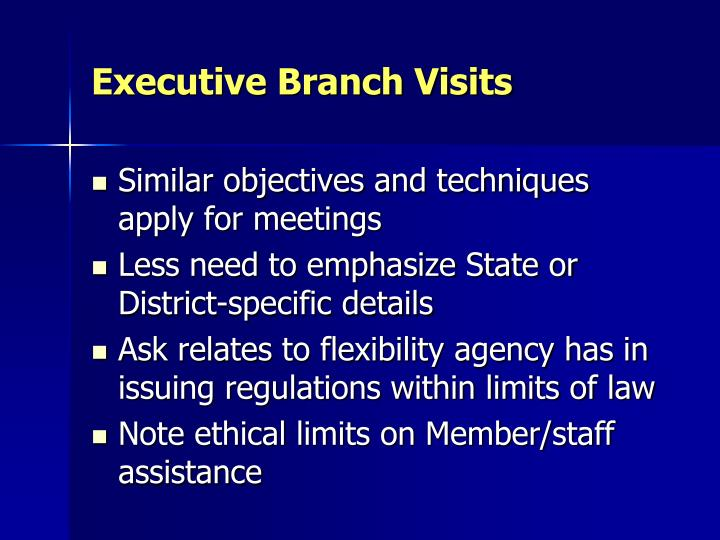 Executive Branch Visits