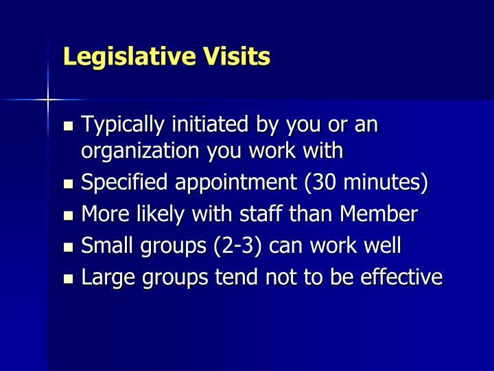 Legislative Visits