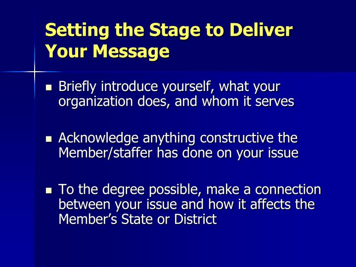 Setting the Stage to Deliver Your Message