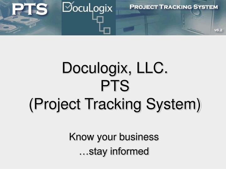 Doculogix llc pts project tracking system