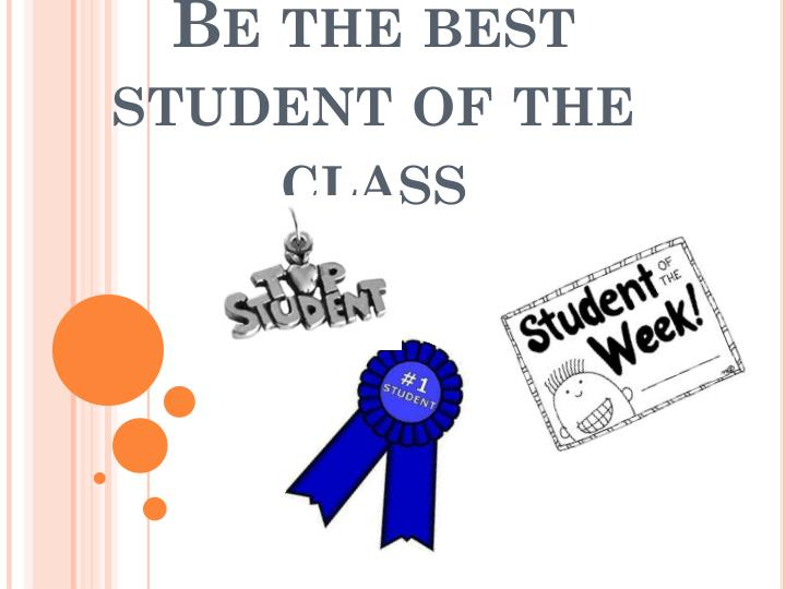 Be the best student of the class