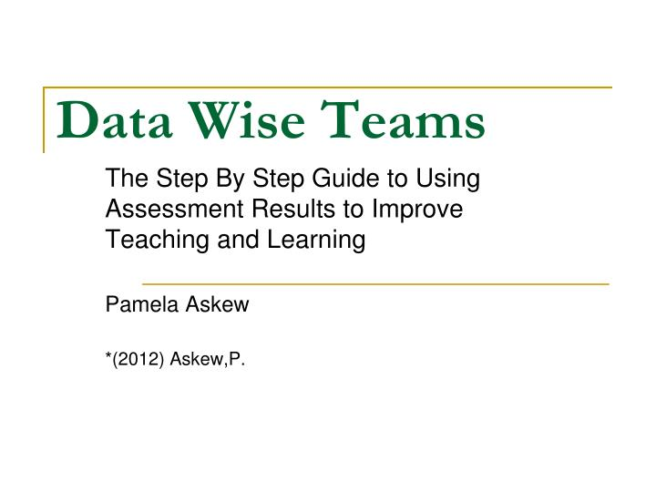 Data wise teams