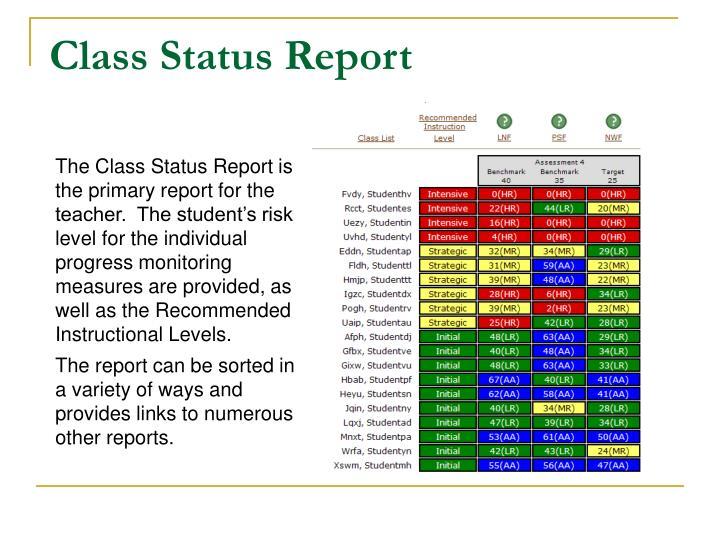 Class Status Report