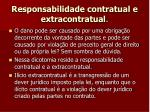responsabilidade contratual e extracontratual