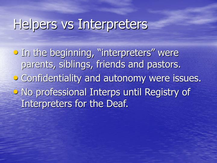 Helpers vs Interpreters