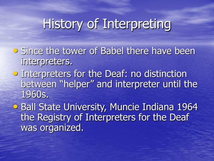History of Interpreting