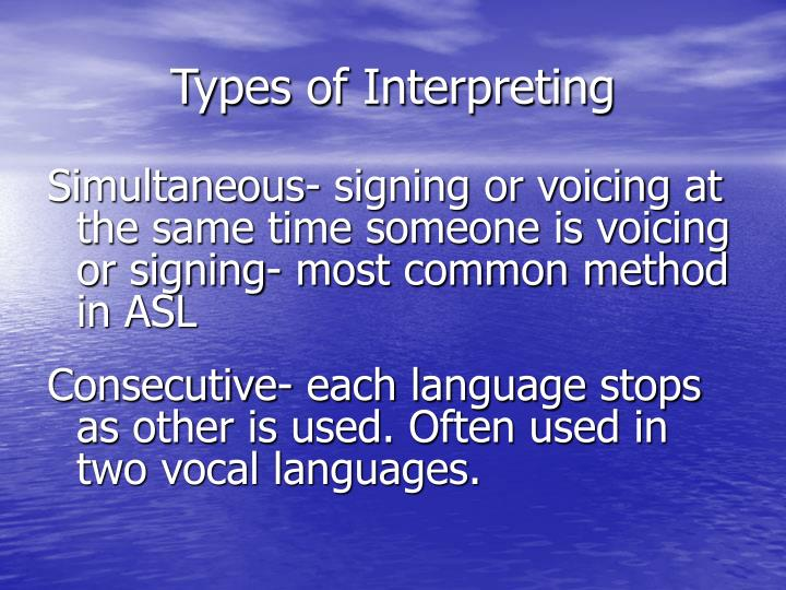 Types of Interpreting