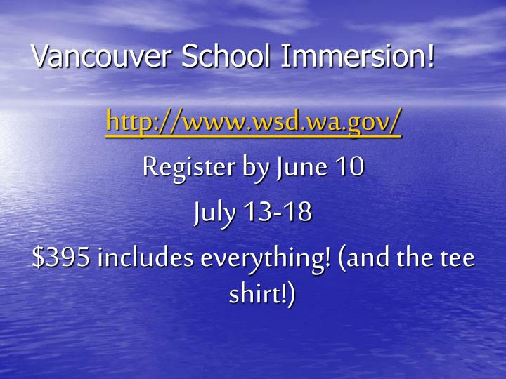 Vancouver School Immersion!