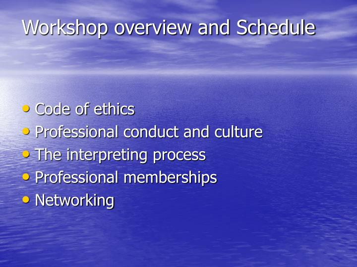 Workshop overview and schedule