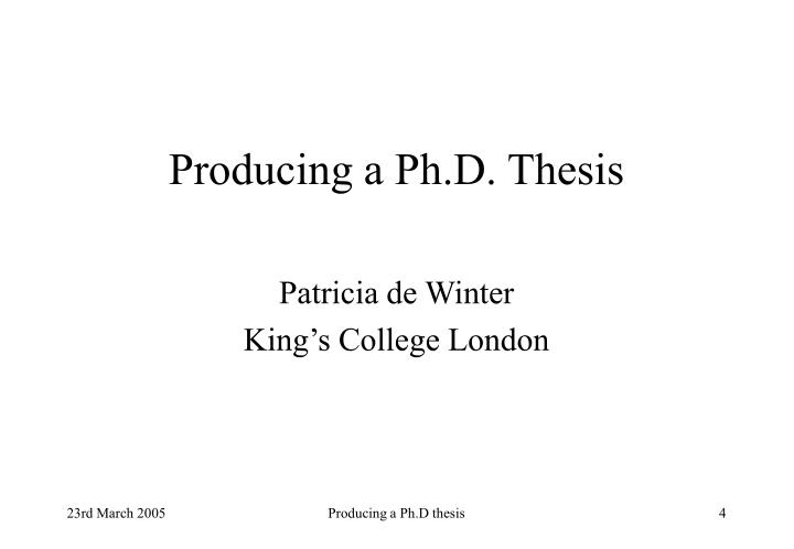 Producing a ph d thesis