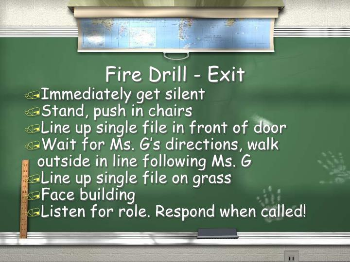 Fire Drill - Exit