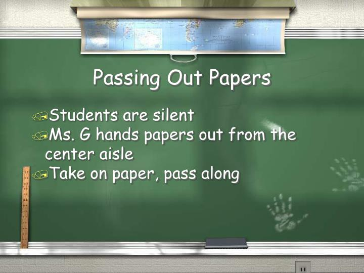 Passing Out Papers