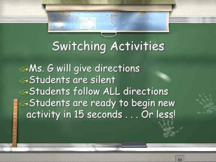 Switching Activities