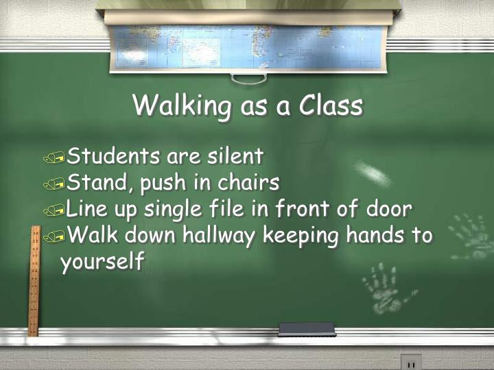 Walking as a Class