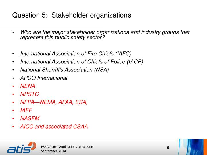 Question 5:  Stakeholder organizations