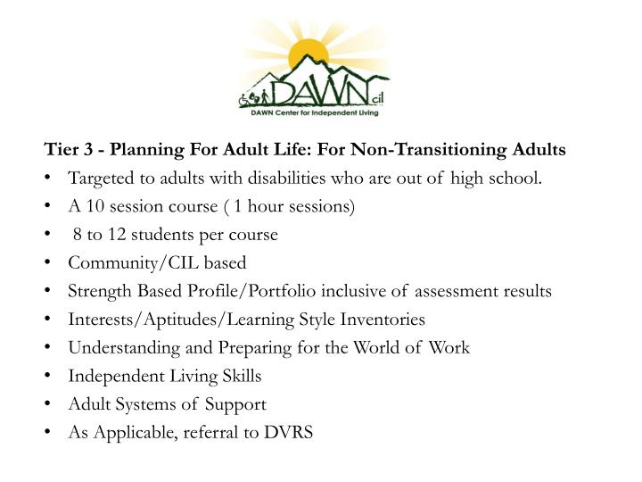 Tier 3 - Planning For Adult Life: For Non-Transitioning Adults
