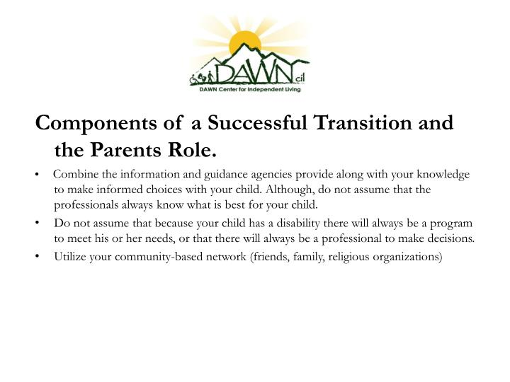 Components of a Successful Transition and the Parents R