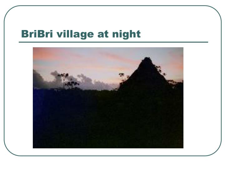 BriBri village at night