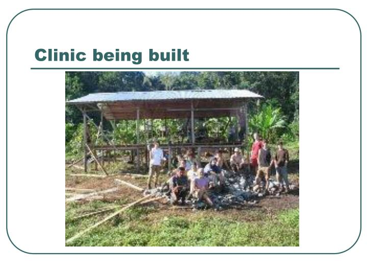 Clinic being built