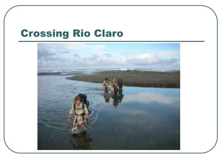 Crossing Rio Claro