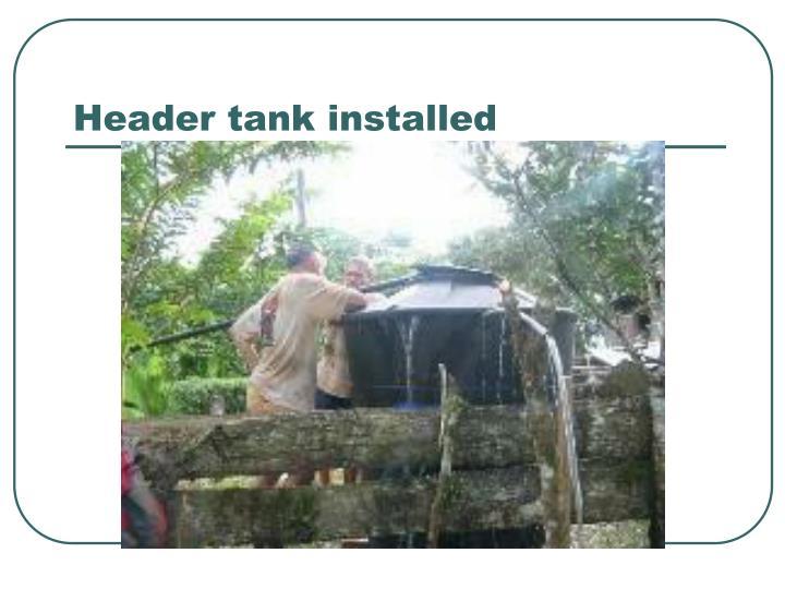 Header tank installed