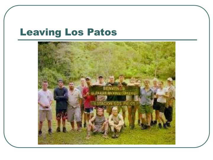 Leaving Los Patos
